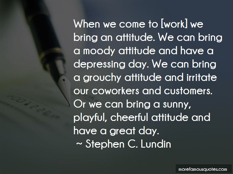 Quotes About Moody Attitude