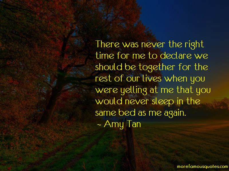 Never The Right Time Quotes Pictures 3