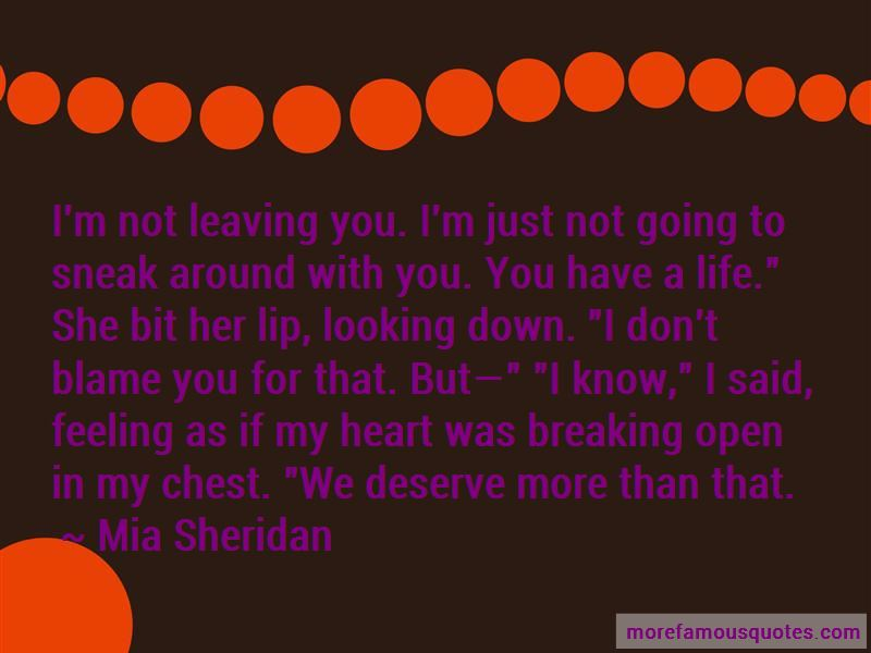 Quotes About Not Breaking My Heart