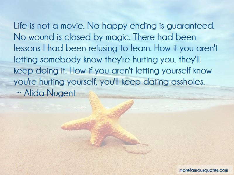 Quotes About Not Letting Yourself Be Happy