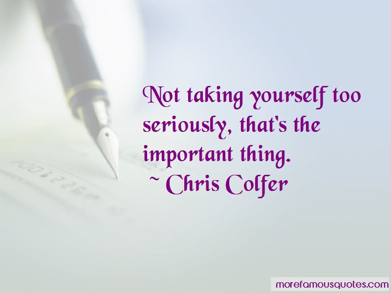 Quotes About Not Taking Yourself Too Seriously