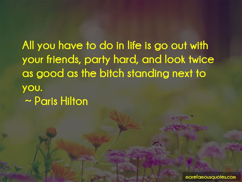 Party Hard Quotes Pictures 2