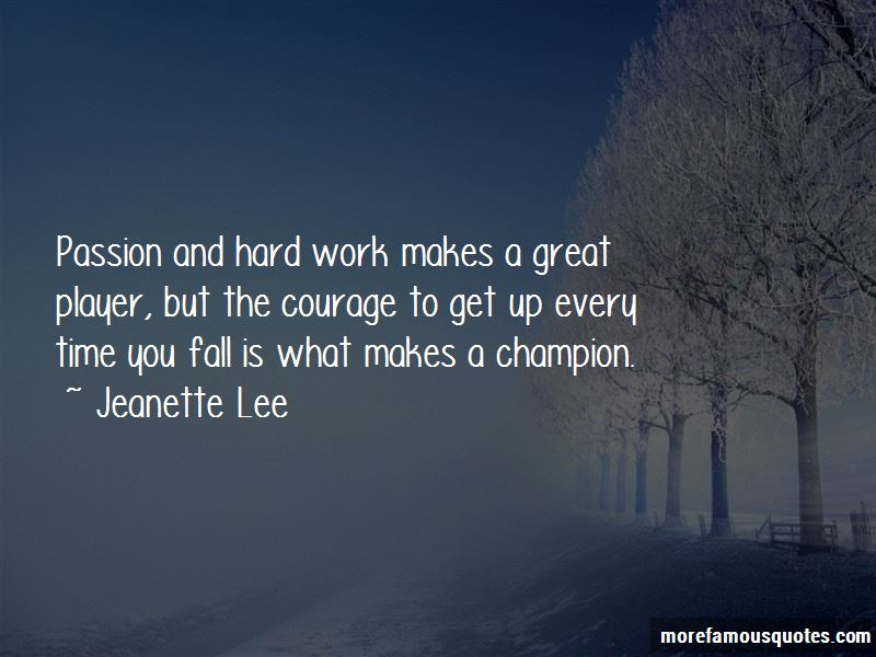 Quotes About Passion And Hard Work