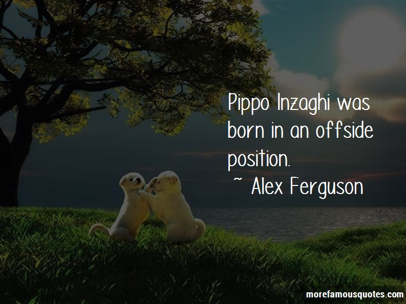 Quotes About Pippo Inzaghi