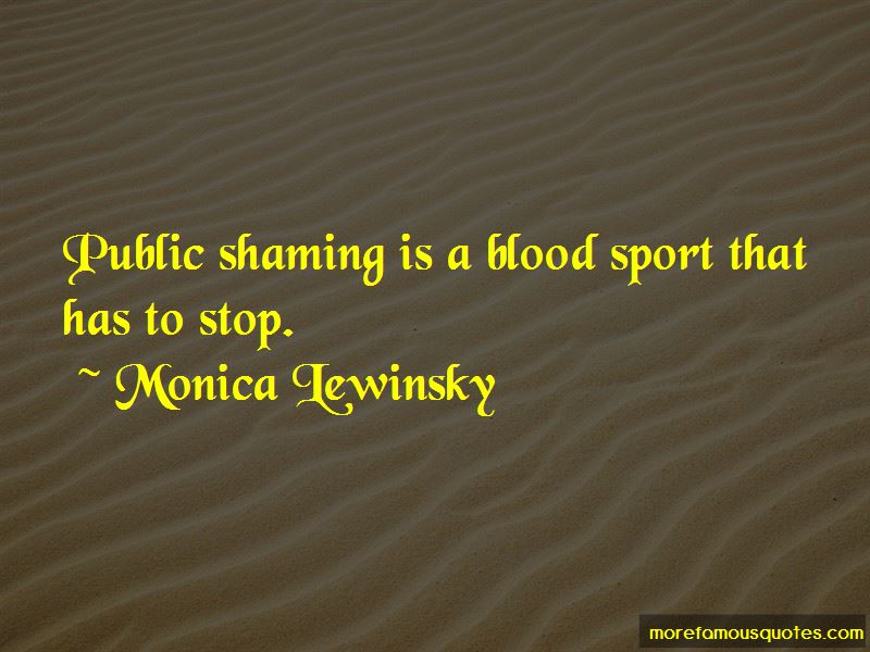 Quotes About Public Shaming