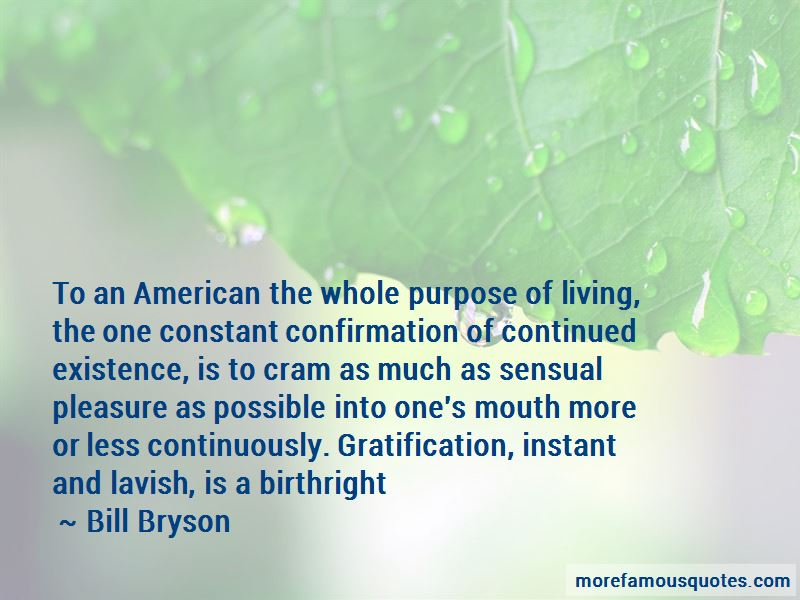Quotes About Purpose Of Living