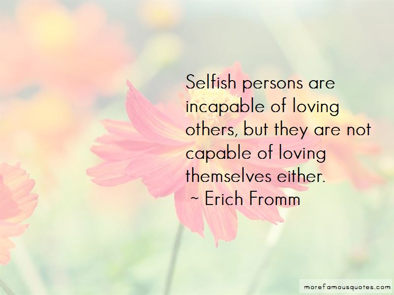 Quotes About Selfish Persons