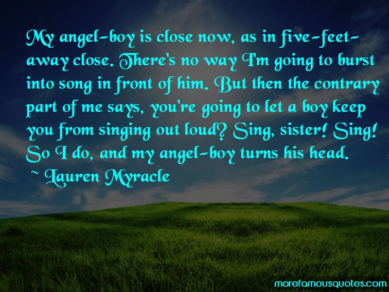 Singing Out Loud Quotes Pictures 2