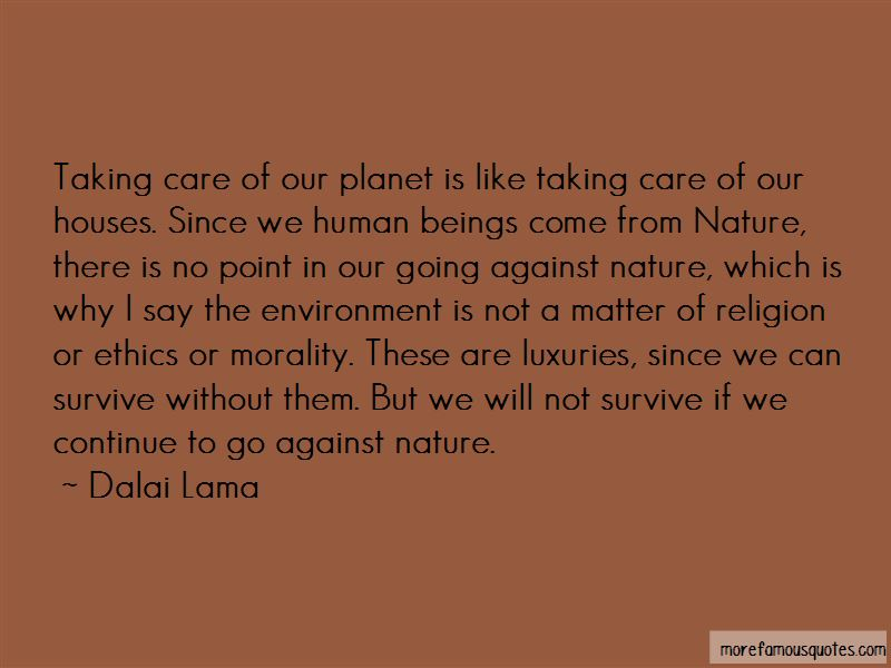 Quotes About Taking Care Of Our Planet