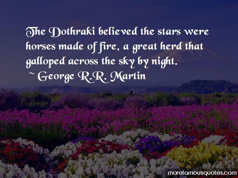 Quotes About The Dothraki