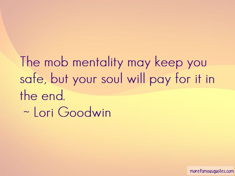 Quotes About The Mob Mentality