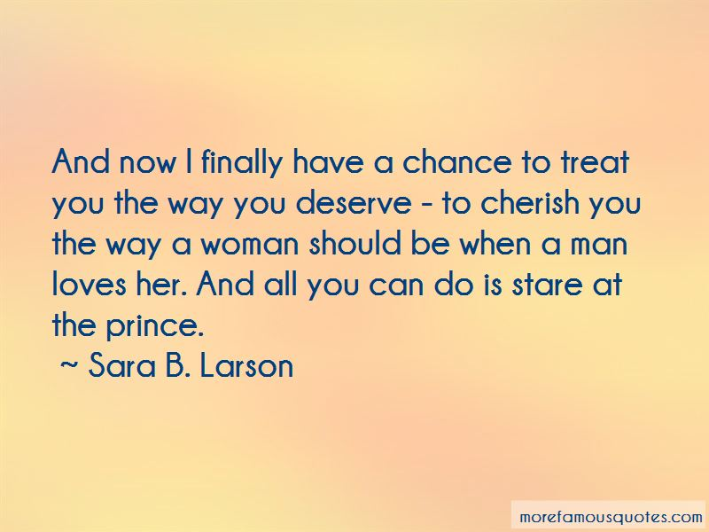 Quotes About The Way A Man Should Treat A Woman