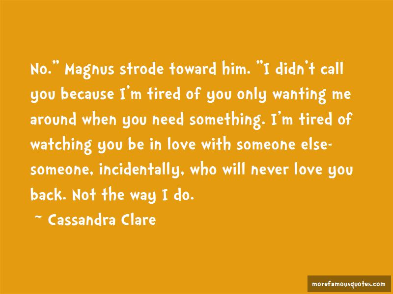 Quotes About Wanting Someone To Love You Back: top 2 Wanting ...