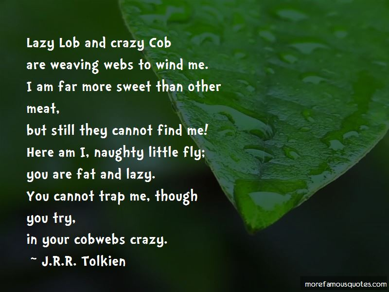 Quotes About Weaving Webs