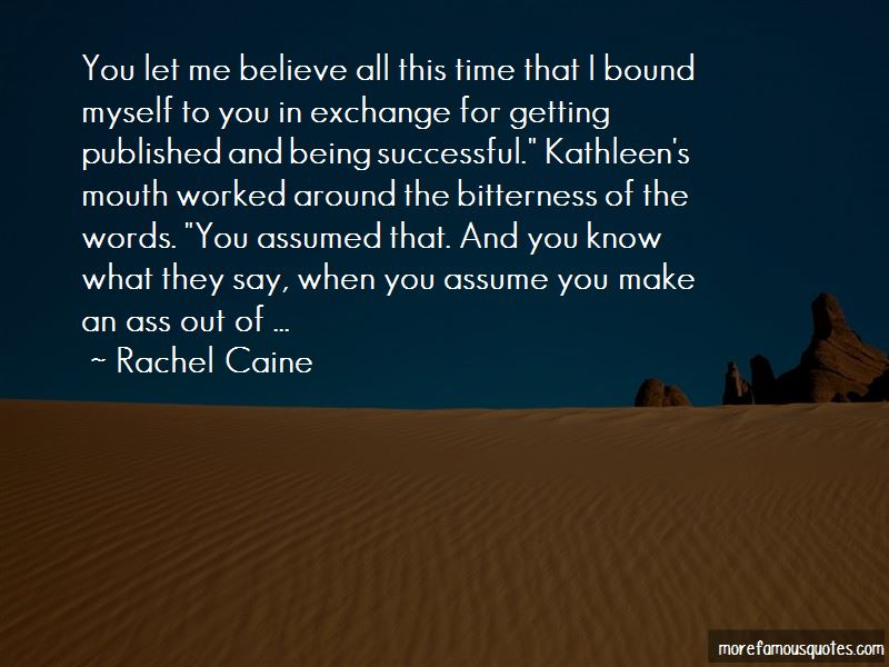 Quotes About When You Assume