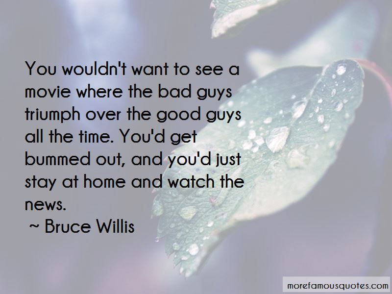Where Are All The Good Guys Quotes Pictures 3