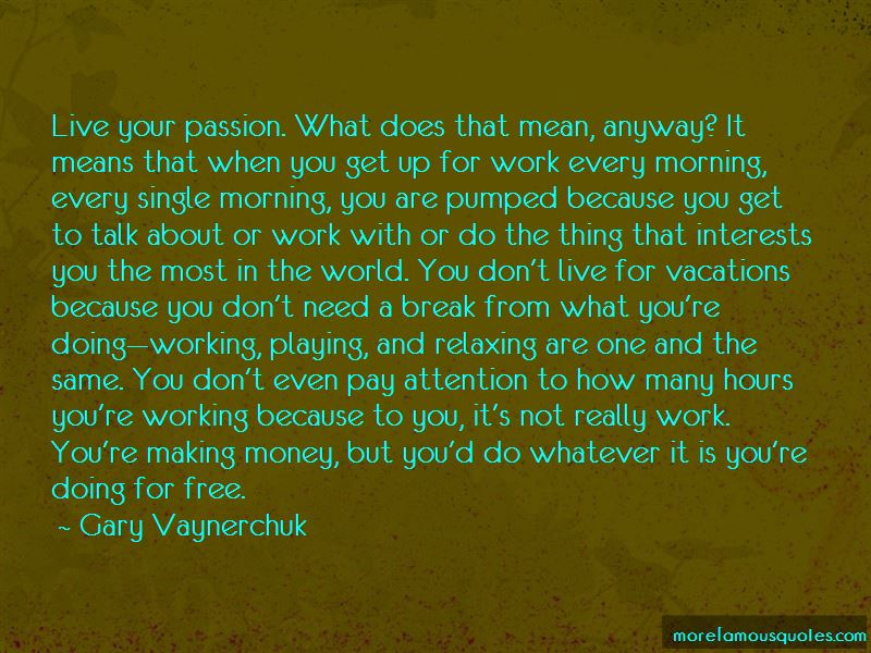 Quotes About Working Your Passion