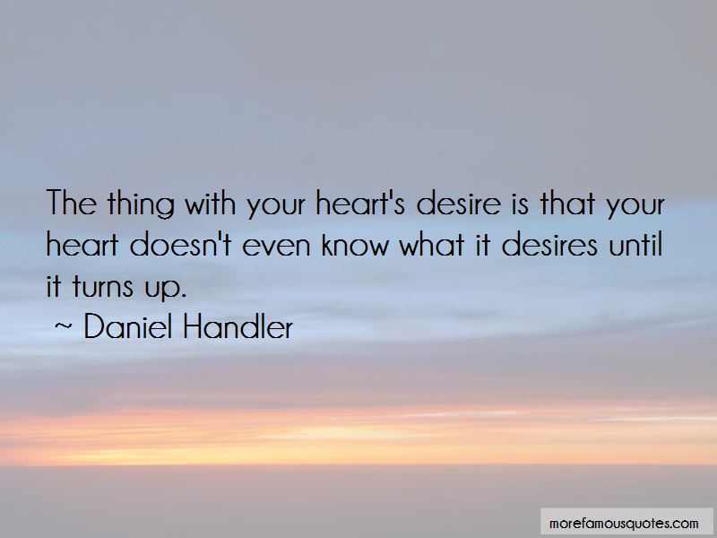 Your Heart's Desire Quotes Pictures 4