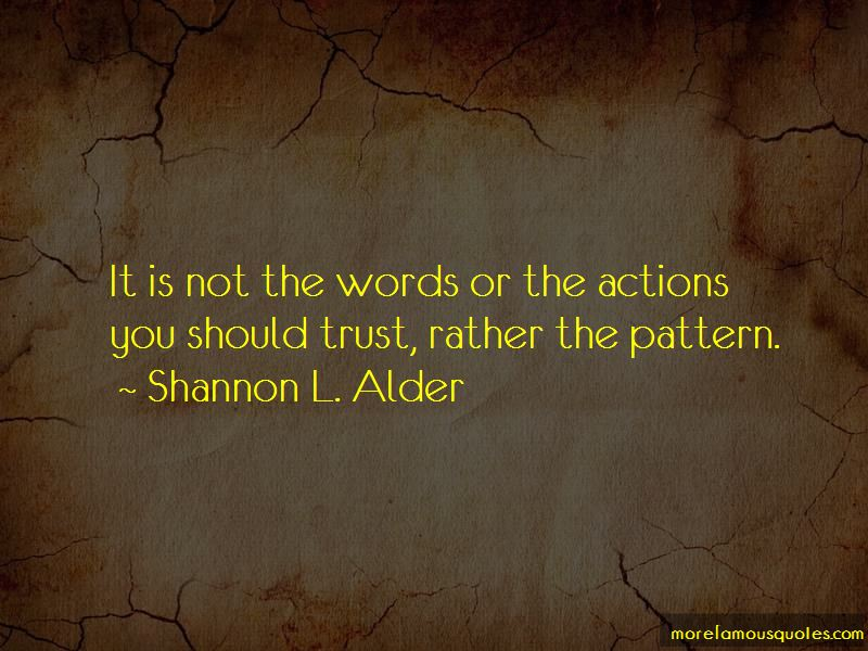 Trust Actions Not Words Quotes