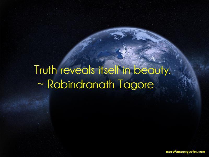 Truth Reveals Itself Quotes