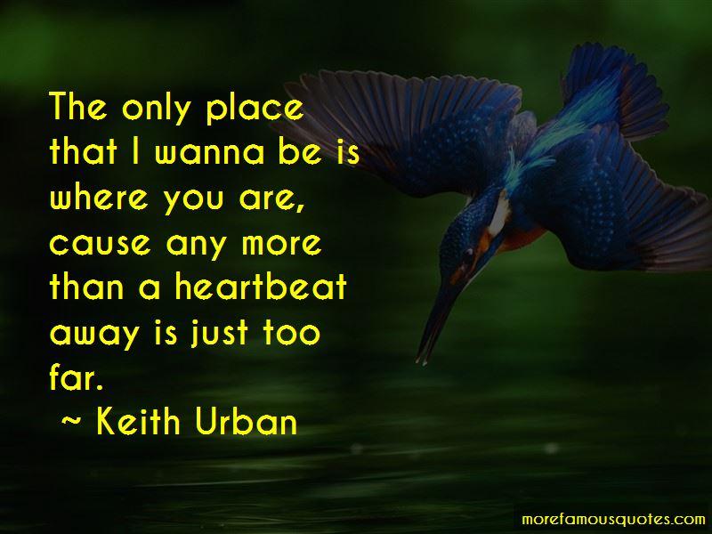 Wanna Go Far Away Quotes