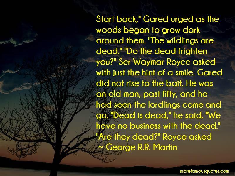 Waymar Royce Quotes