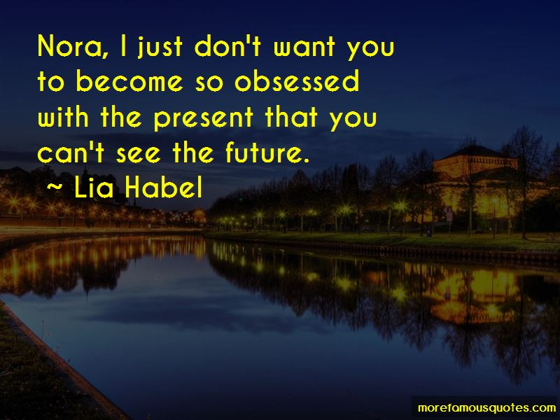 You Can't See The Future Quotes Pictures 4