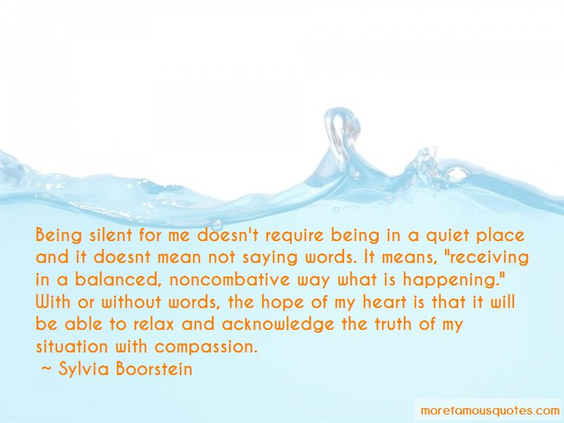 Being Silent Doesn't Mean Quotes