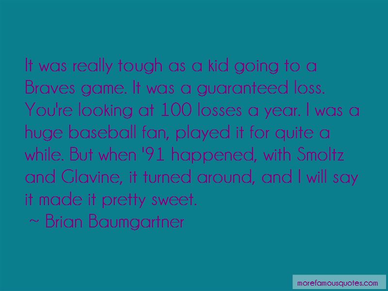 Braves Baseball Quotes Pictures 4