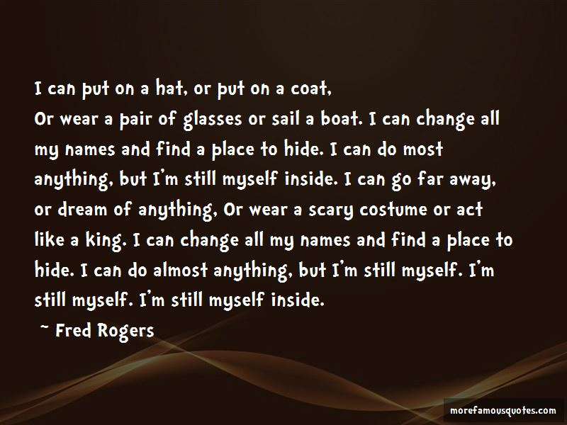 Costume Change Quotes Pictures 3