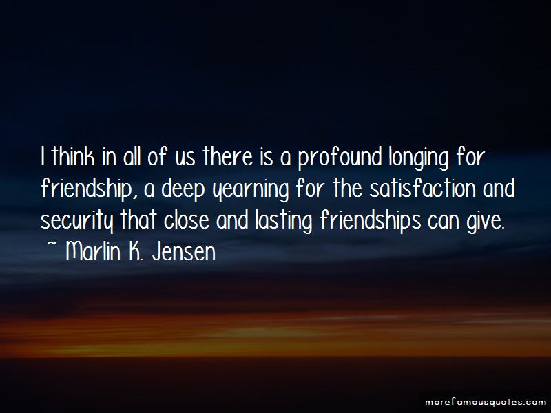 Longing For Friendship Quotes
