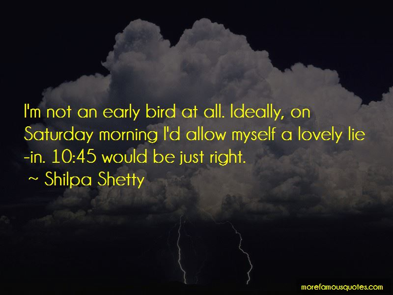 Lovely Saturday Morning Quotes