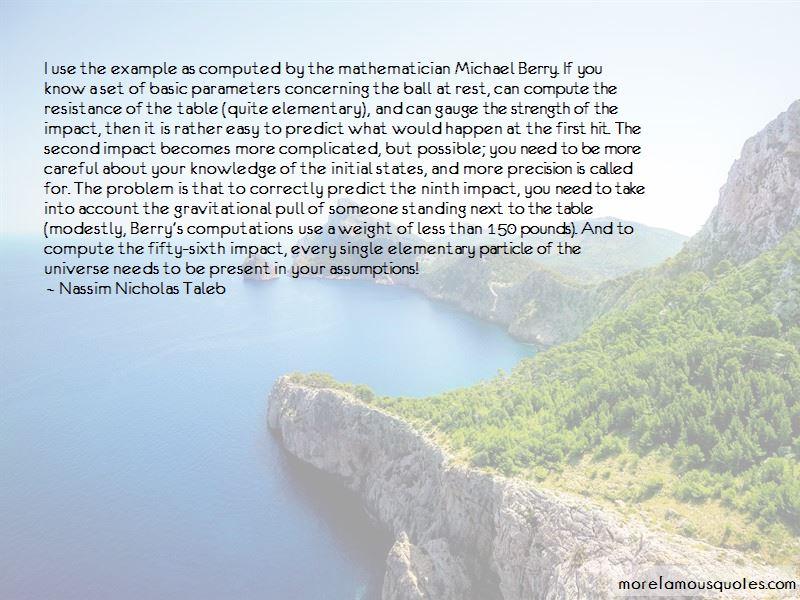 Michael Berry Quotes