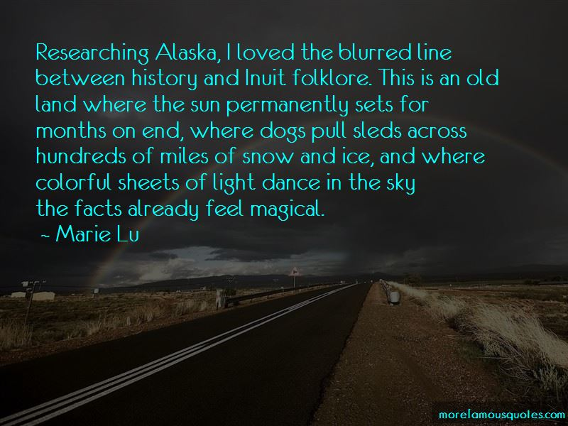 Miles And Alaska Quotes Pictures 4