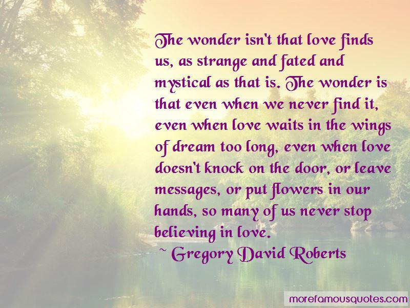 Never Stop Believing In Love Quotes. U201c