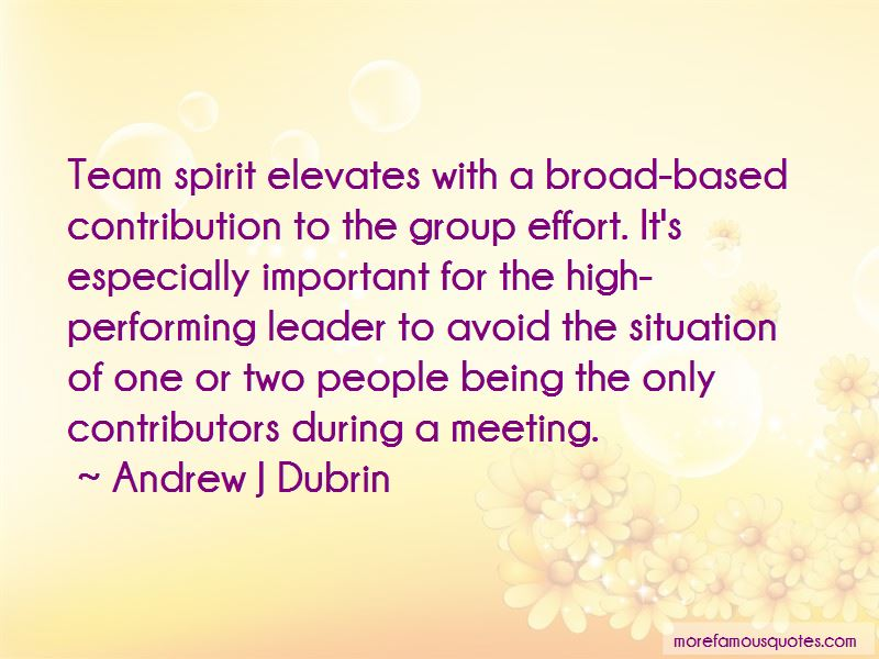 Quotes About Being A Team Leader: top 10 Being A Team Leader