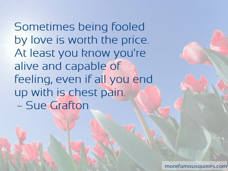 Quotes About Being Fooled In Love
