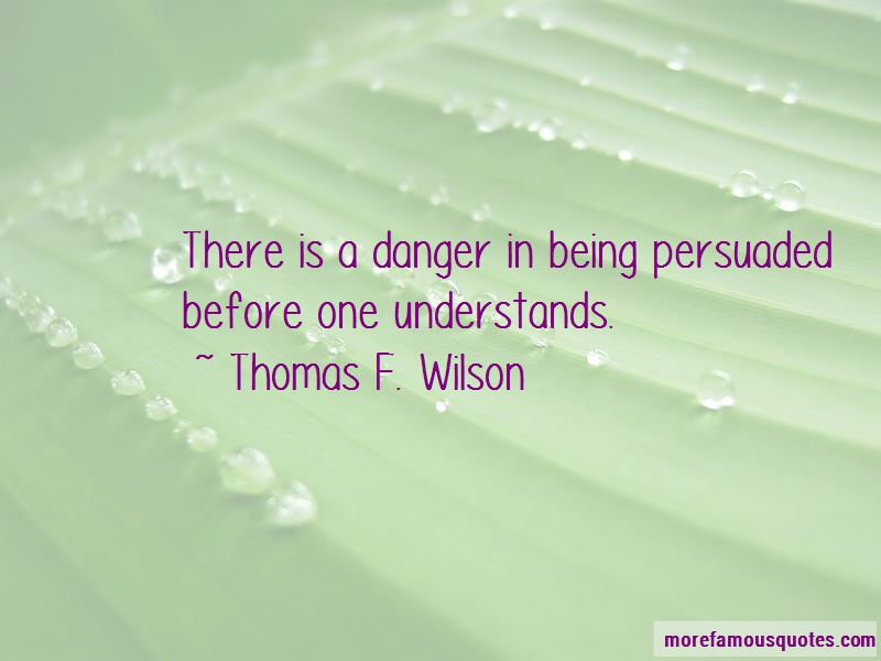 Quotes About Being Persuaded