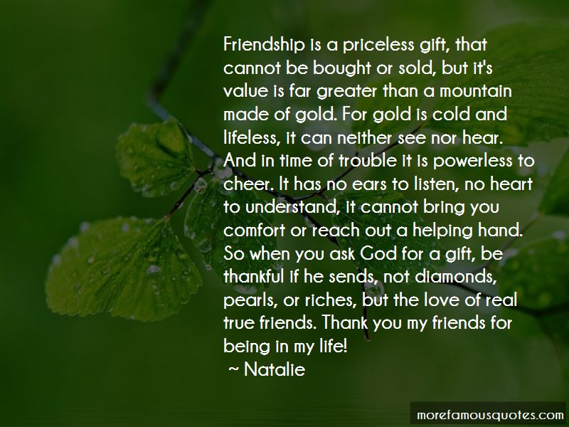 Quotes About Being Thankful For True Friends: top 1 Being Thankful