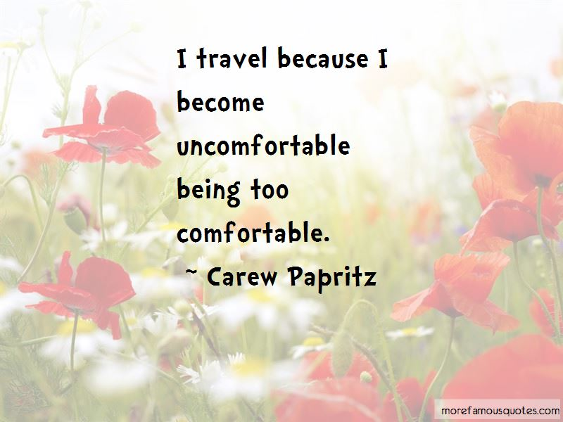 Quotes About Being Too Comfortable