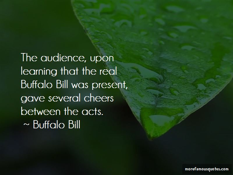 Quotes About Buffalo Bill