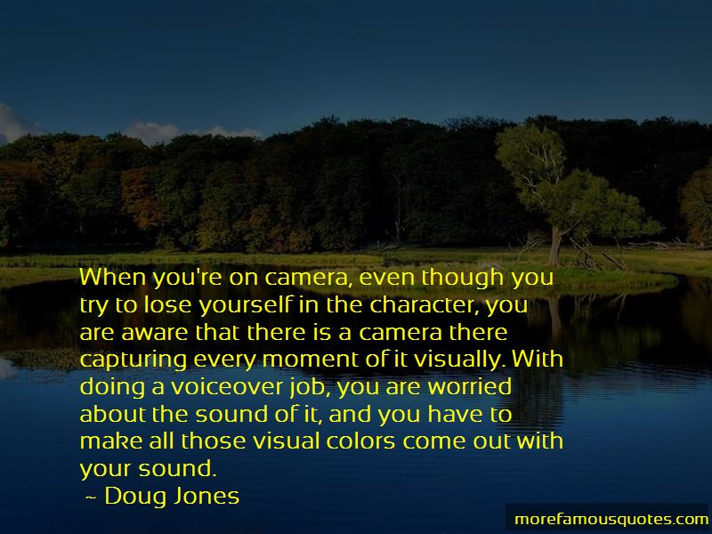 Quotes About Capturing Every Moment