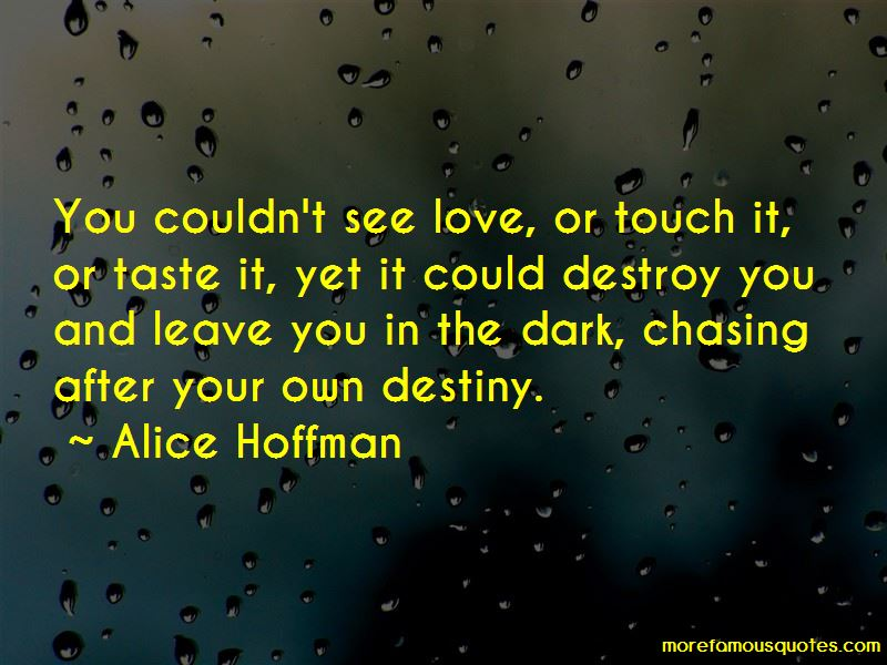 Quotes About Chasing Your Destiny