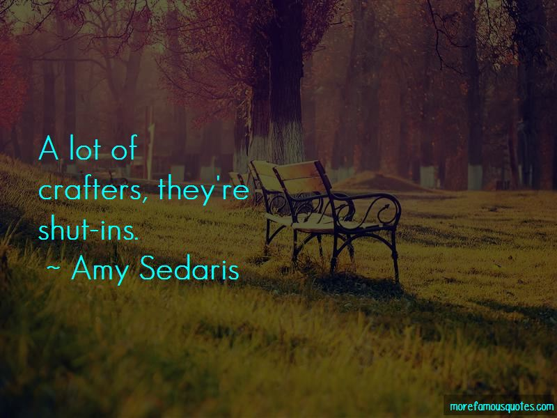 Quotes About Crafters