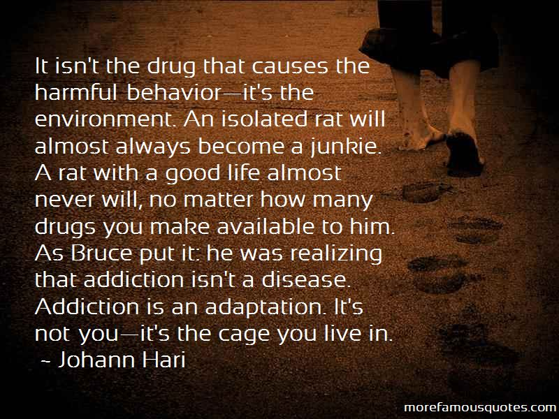 Quotes About Drugs Addiction