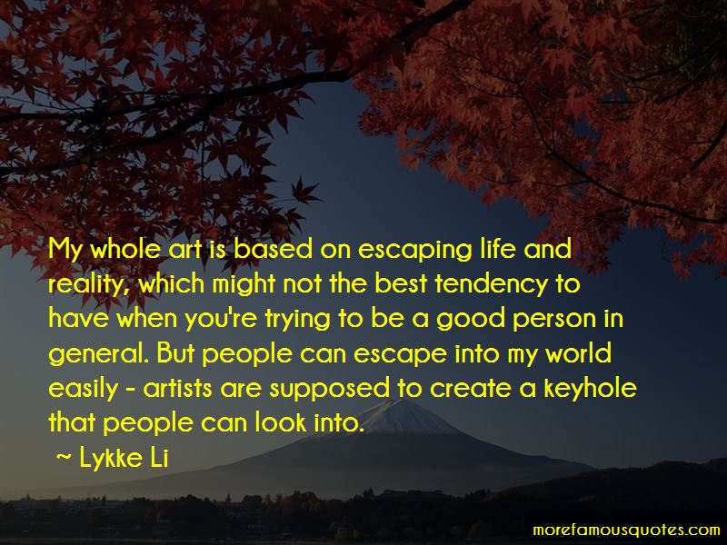 Quotes About Escaping Life