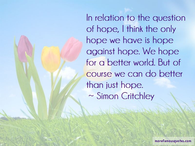Hope For A Better World Quotes Pictures 3