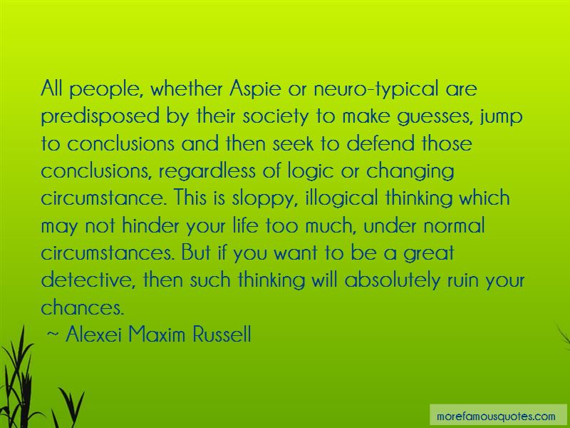 Quotes About Illogical Thinking