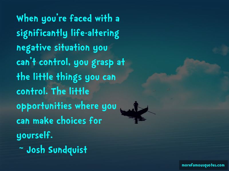 Quotes About Life Altering Choices