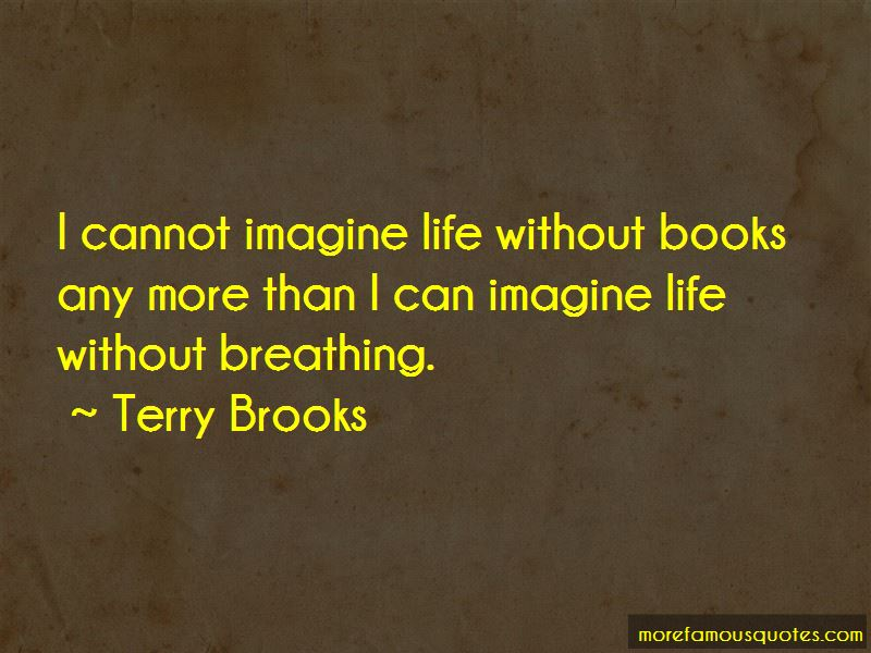 Quotes About Life Without Books Top 60 Life Without Books Quotes Inspiration Life Quotes Books